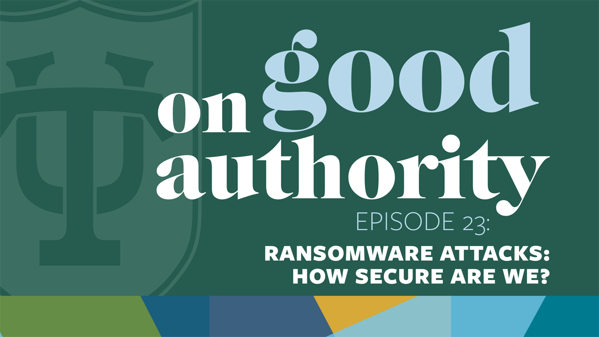Episode 23 – Ransomware attacks: How secure are we?